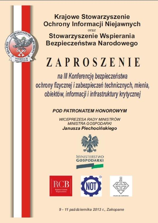 III Konferencja bezpieczeństwa ochrony fizycznej i zabezpieczeń technicznych osób, mienia, obiektów, informacji i infrastruktury krytycznej